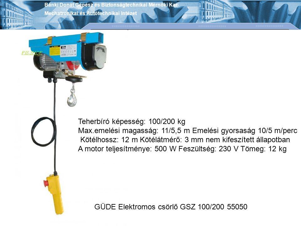 Teherbíró képesség: 100/200 kg
