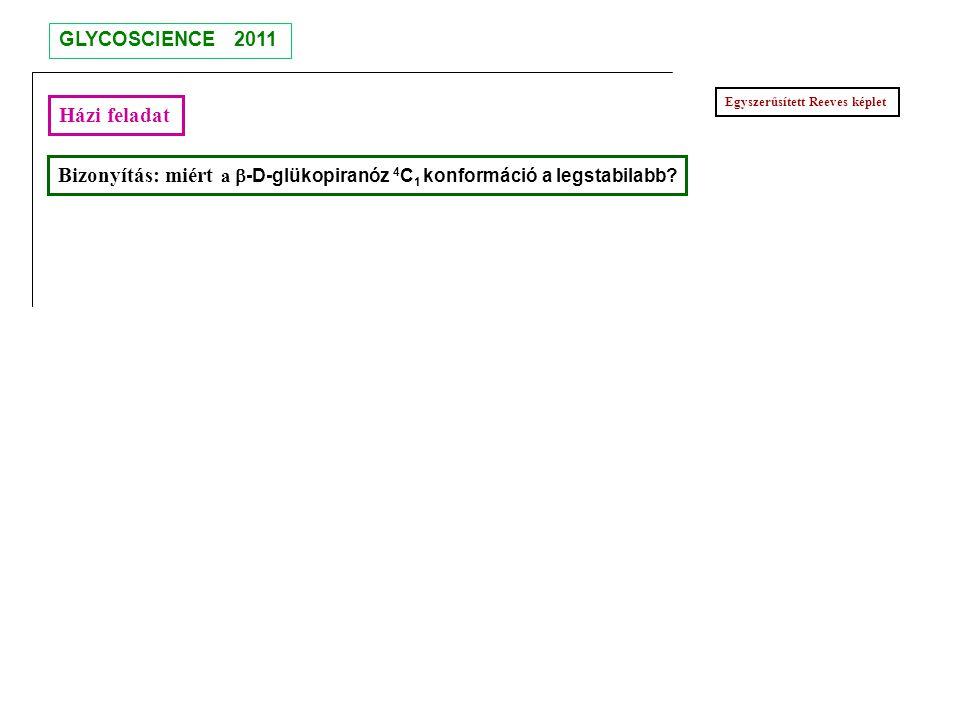 Bizonyítás: miért a b-D-glükopiranóz 4C1 konformáció a legstabilabb
