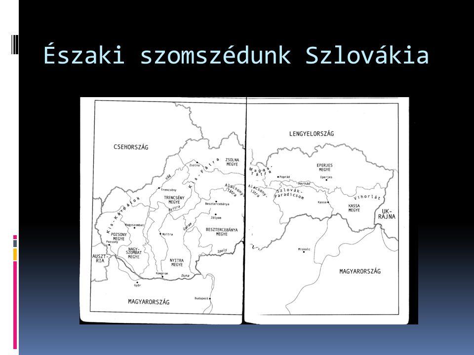 Északi szomszédunk Szlovákia