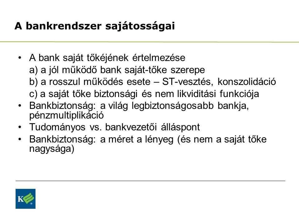 A bankrendszer sajátosságai