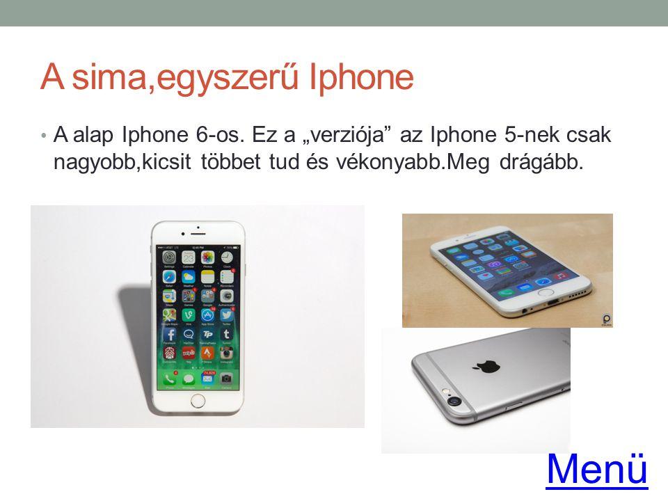 Menü A sima,egyszerű Iphone
