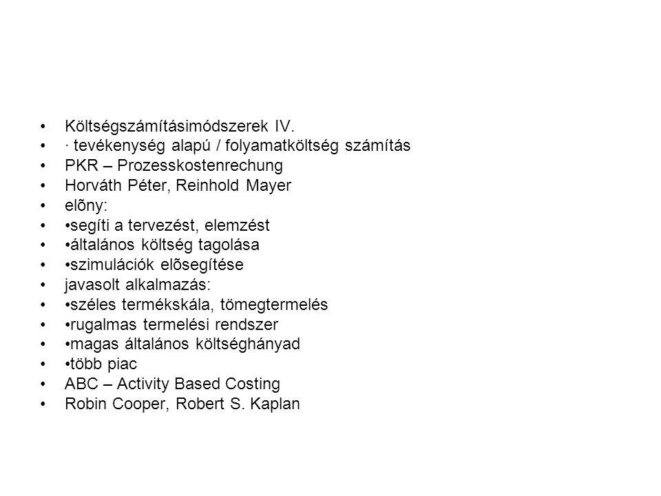 Költségszámításimódszerek IV.
