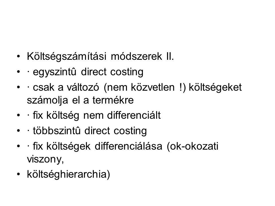 Költségszámítási módszerek II.