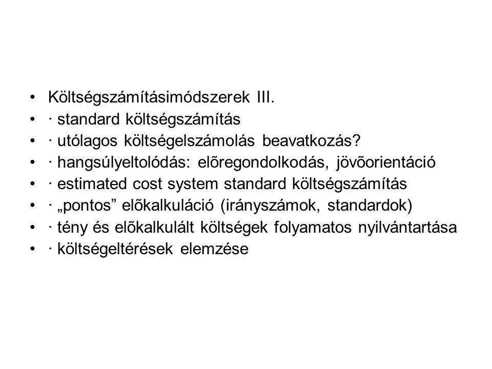 Költségszámításimódszerek III.