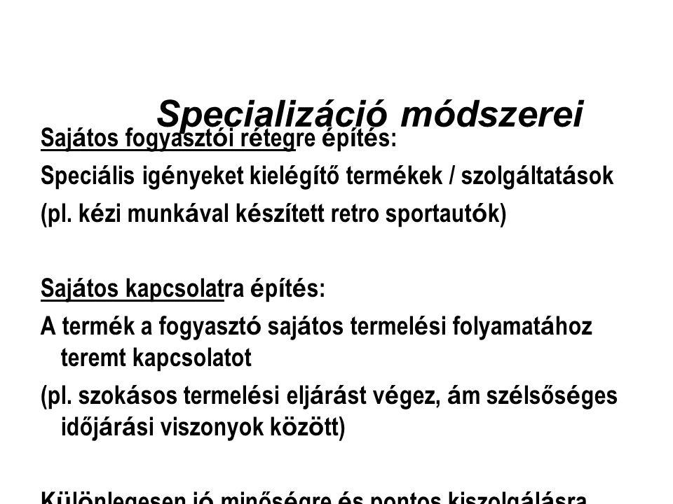 Specializáció módszerei
