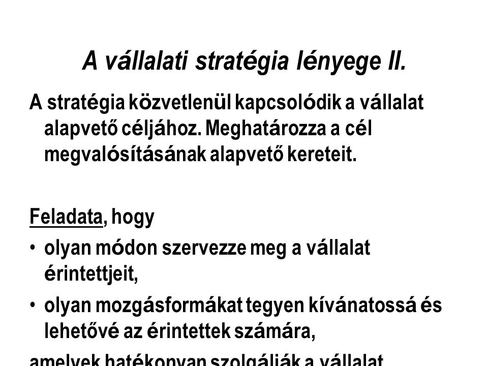 A vállalati stratégia lényege II.