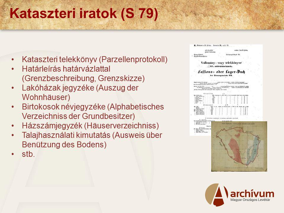 Kataszteri iratok (S 79) Kataszteri telekkönyv (Parzellenprotokoll)