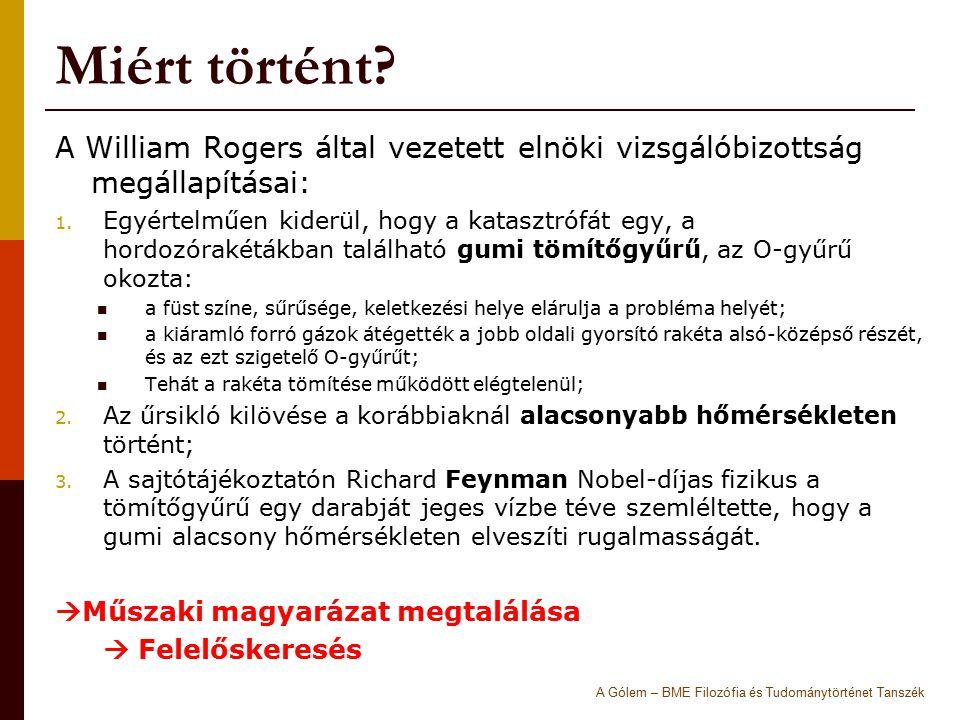 Miért történt A William Rogers által vezetett elnöki vizsgálóbizottság megállapításai: