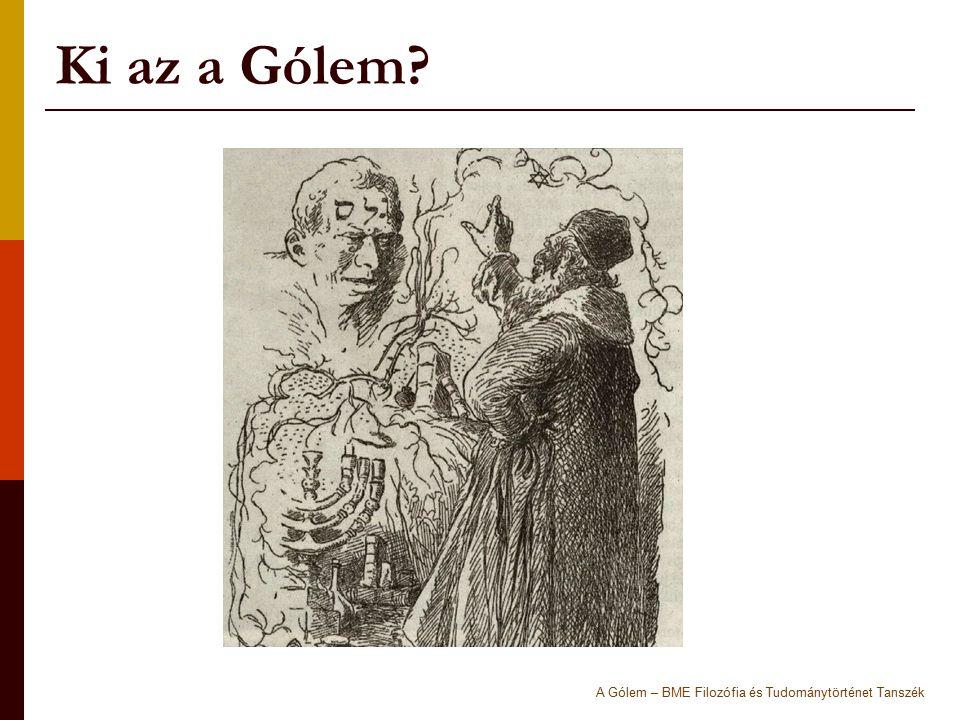 Ki az a Gólem A Gólem – BME Filozófia és Tudománytörténet Tanszék
