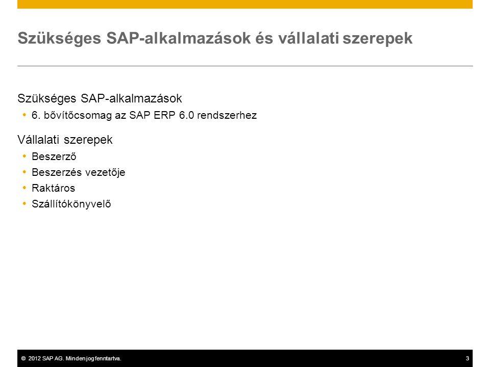 Szükséges SAP-alkalmazások és vállalati szerepek