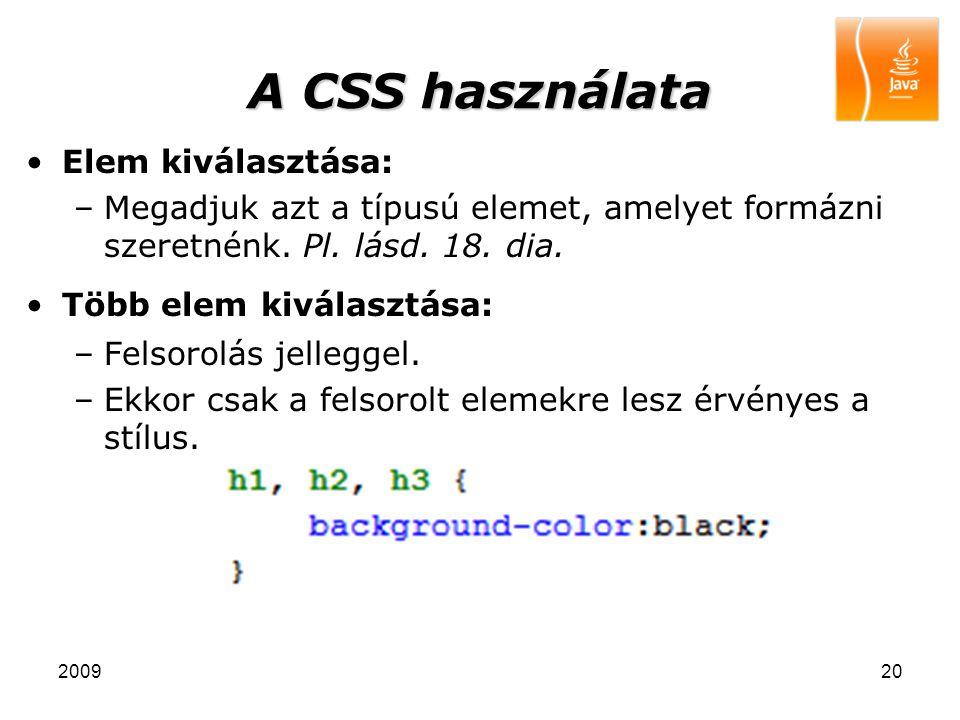 A CSS használata Elem kiválasztása: