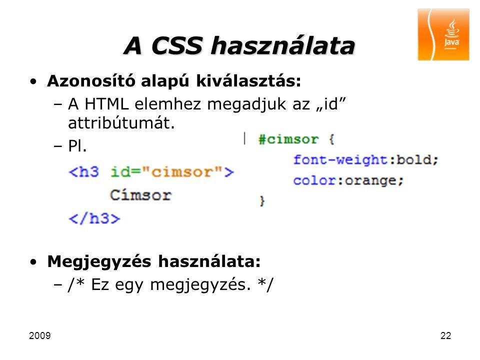 A CSS használata Azonosító alapú kiválasztás: