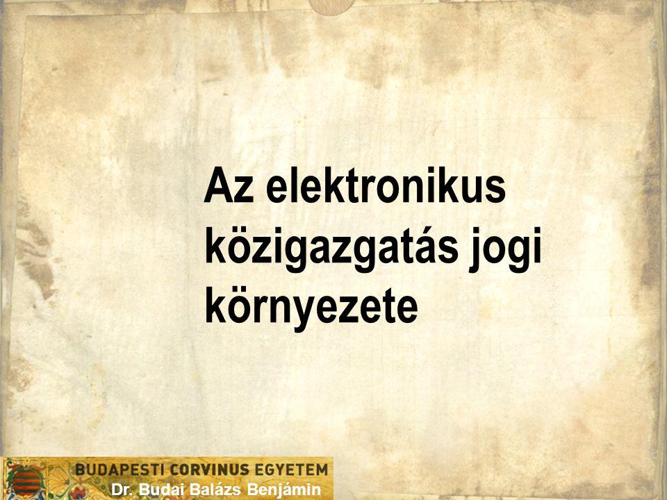 Az elektronikus közigazgatás jogi környezete