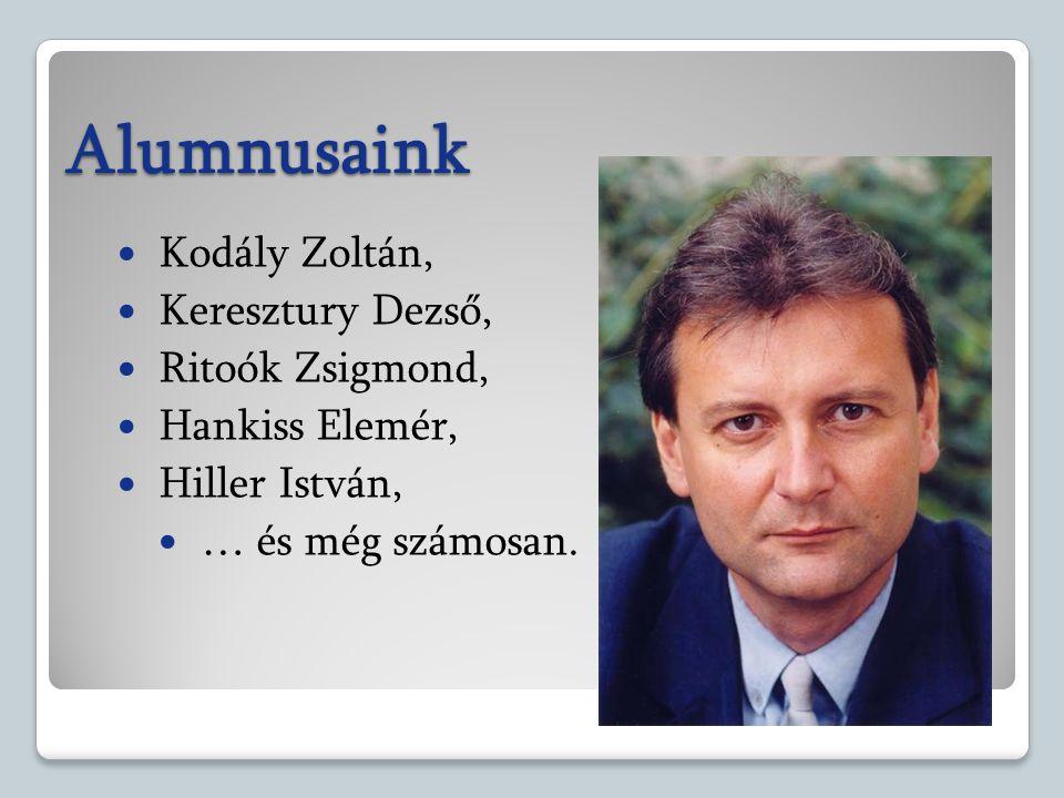 Alumnusaink Kodály Zoltán, Keresztury Dezső, Ritoók Zsigmond,