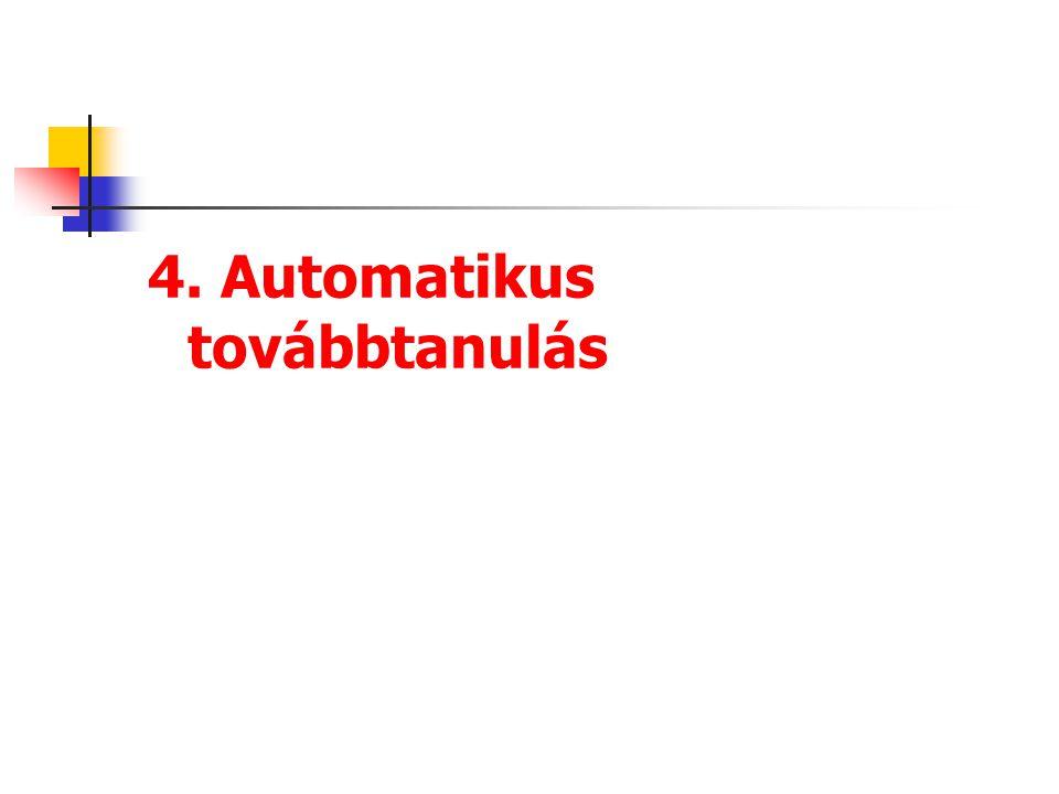 4. Automatikus továbbtanulás