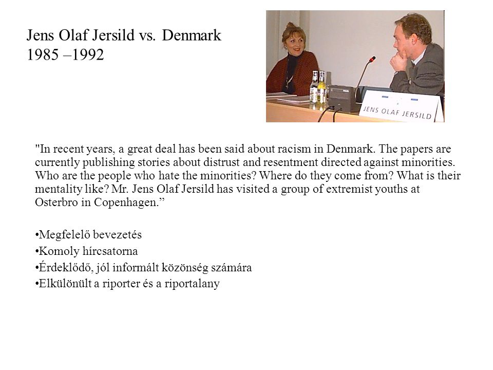 Jens Olaf Jersild vs. Denmark 1985 –1992