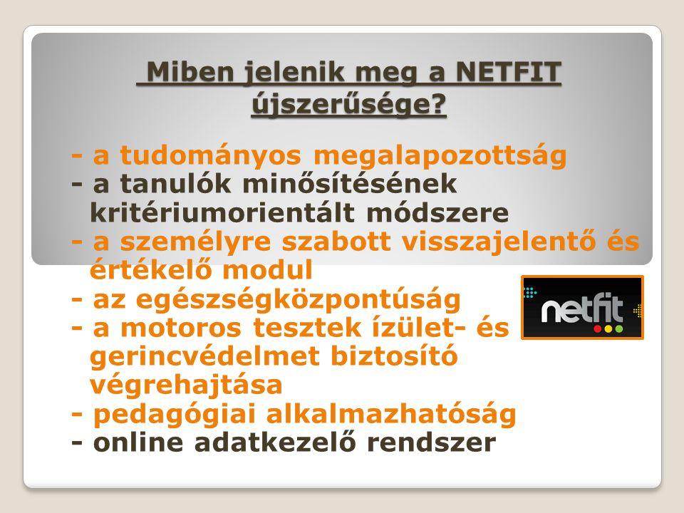 Miben jelenik meg a NETFIT újszerűsége