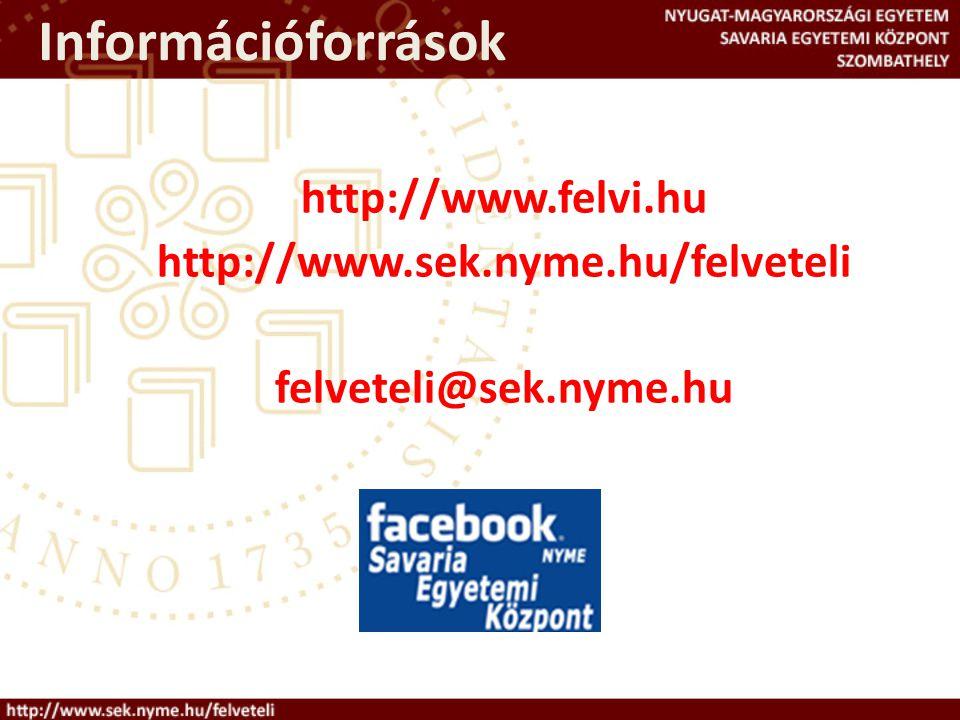 Információforrások http://www.felvi.hu