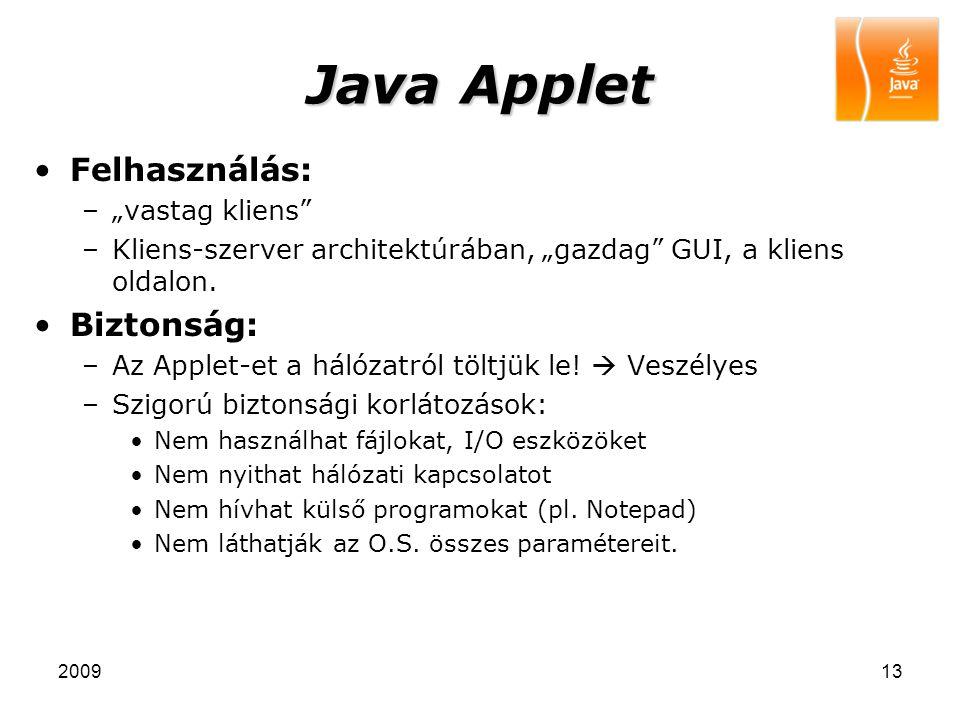"""Java Applet Felhasználás: Biztonság: """"vastag kliens"""