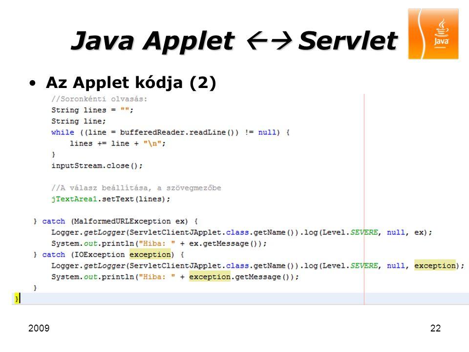 Java Applet  Servlet Az Applet kódja (2) 2009