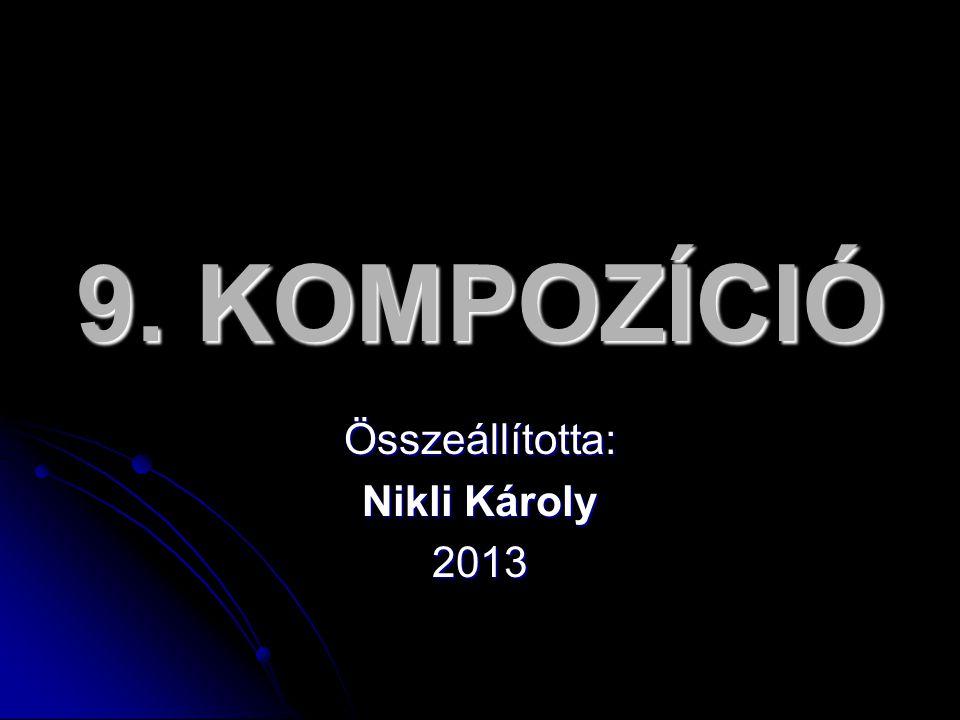 Összeállította: Nikli Károly 2013