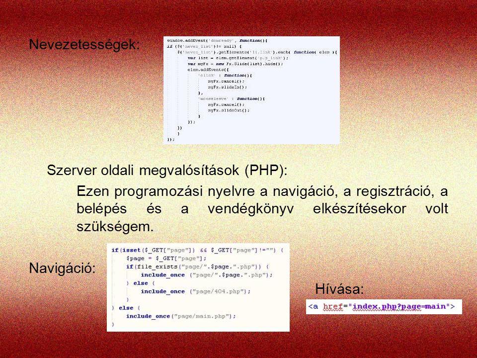 Nevezetességek: Szerver oldali megvalósítások (PHP):