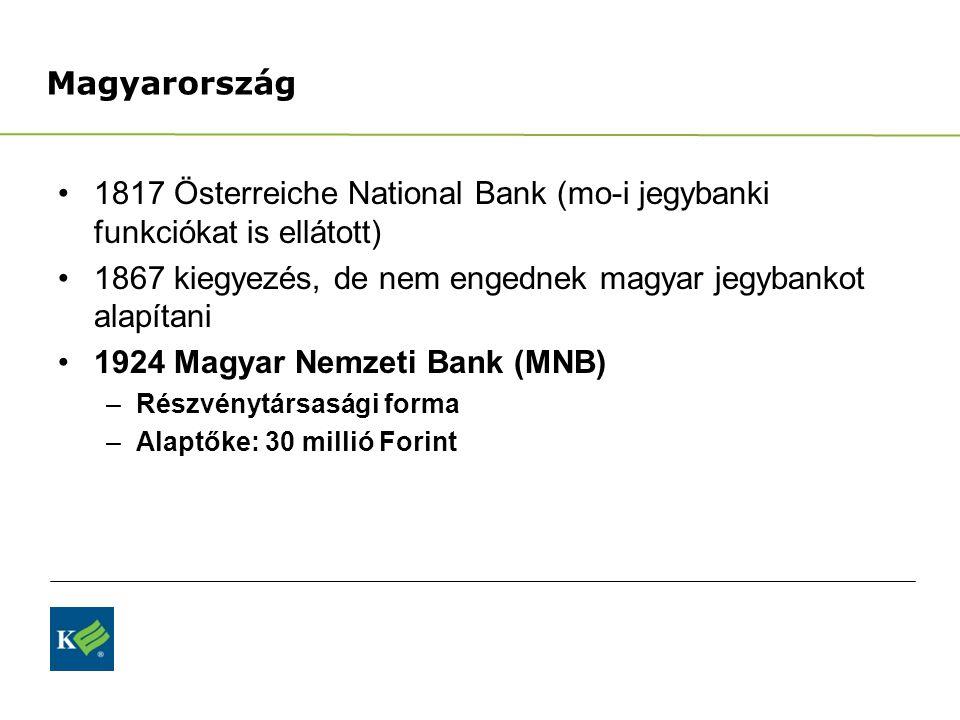 1817 Österreiche National Bank (mo-i jegybanki funkciókat is ellátott)
