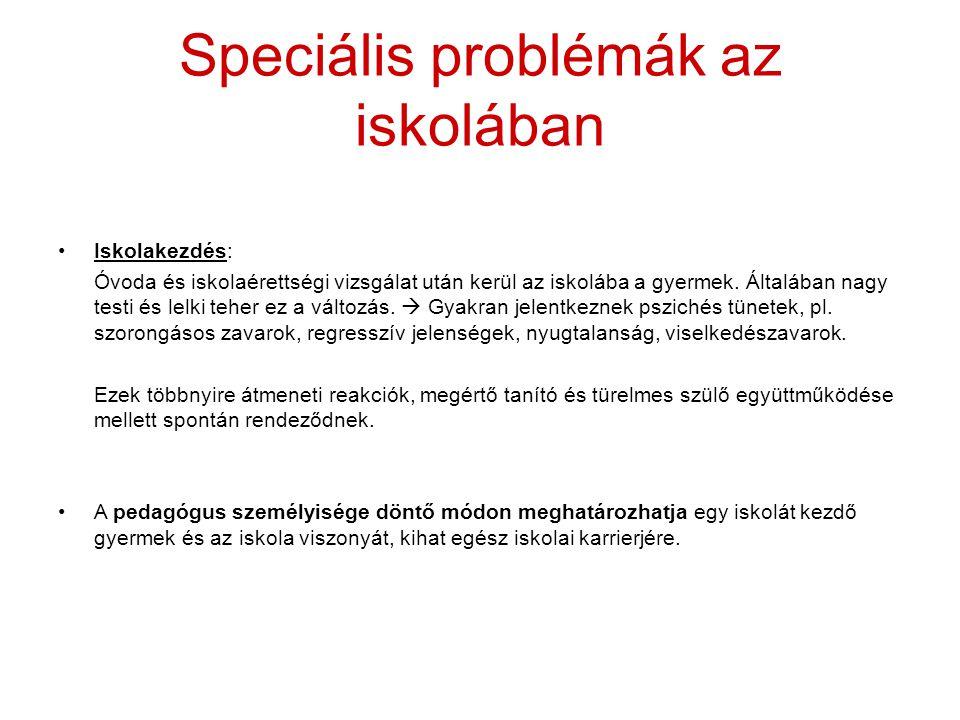 Speciális problémák az iskolában