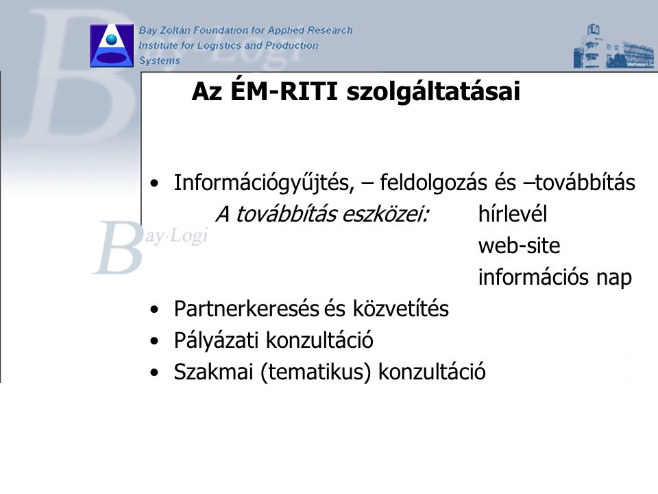 Az ÉM-RITI szolgáltatásai