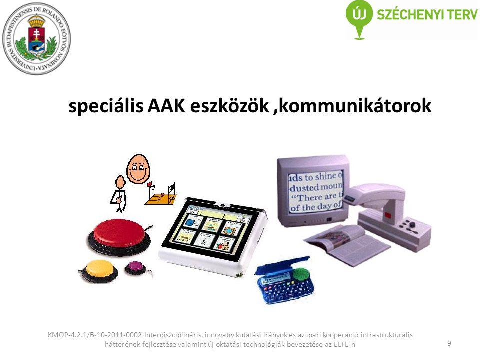 speciális AAK eszközök ,kommunikátorok