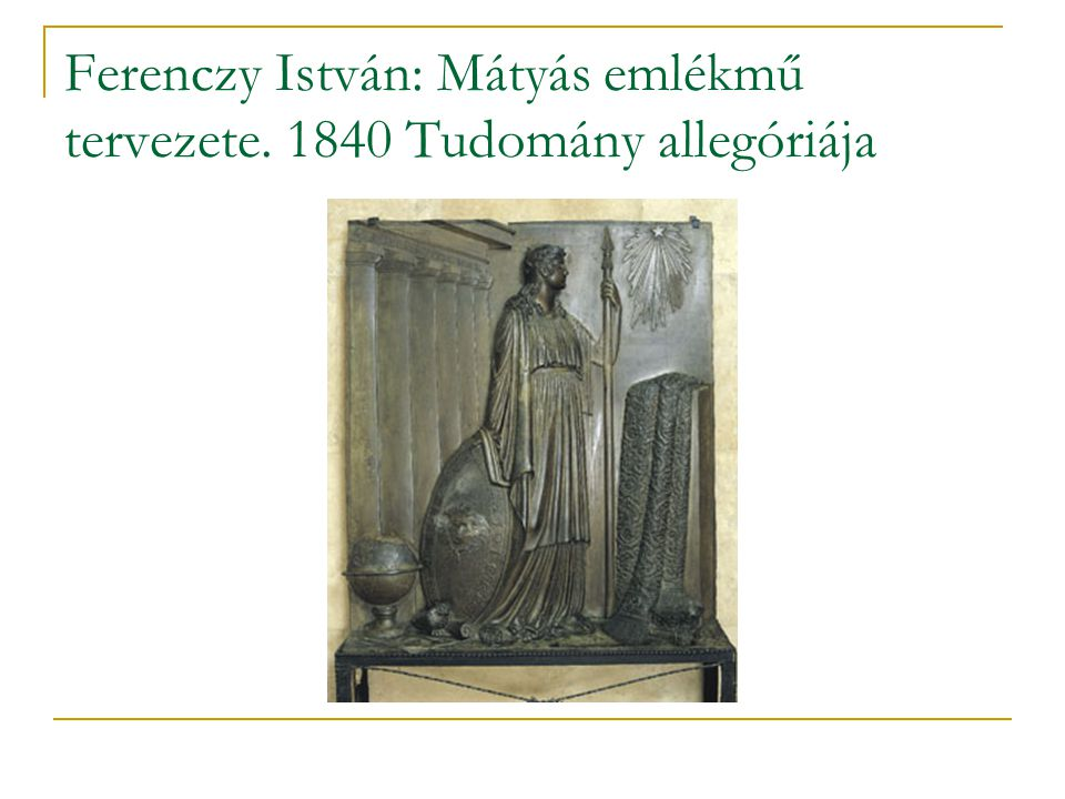 Ferenczy István: Mátyás emlékmű tervezete. 1840 Tudomány allegóriája