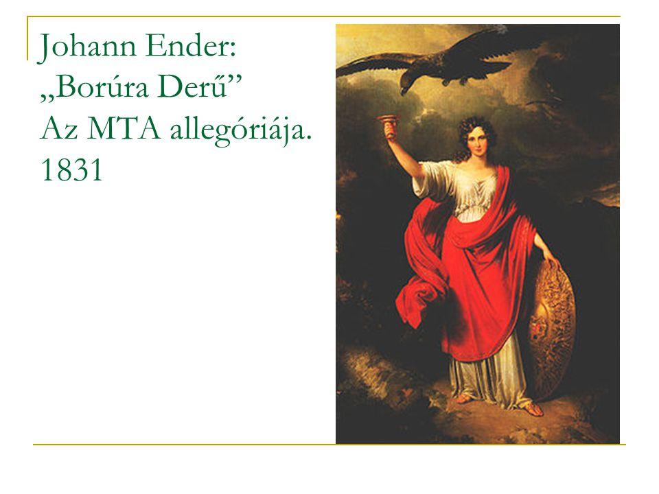 """Johann Ender: """"Borúra Derű Az MTA allegóriája. 1831"""