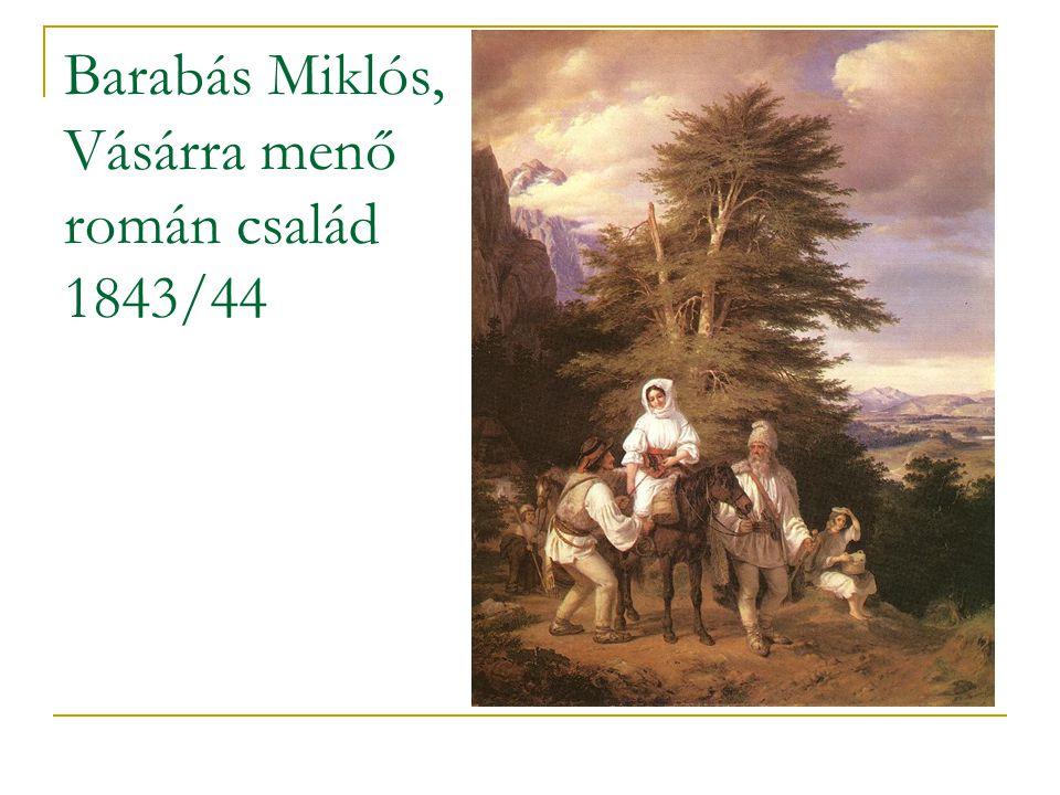 Barabás Miklós, Vásárra menő román család 1843/44