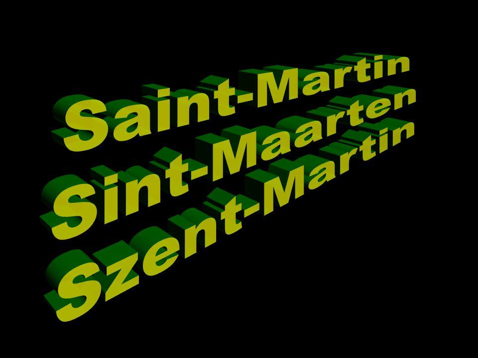 Saint-Martin Sint-Maarten Szent-Martin