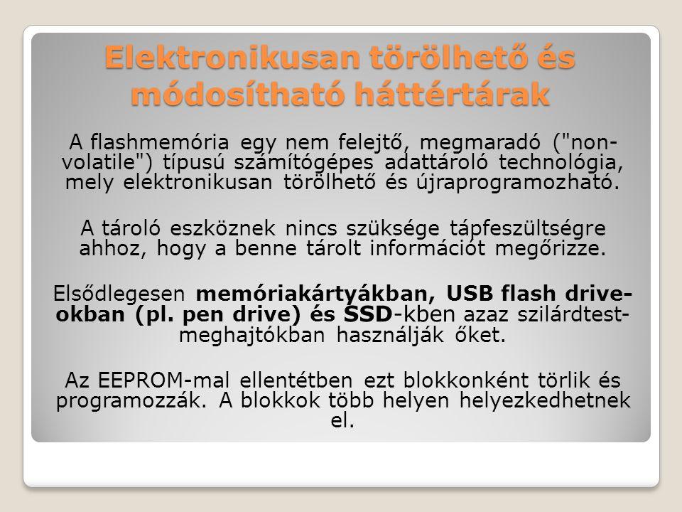 Elektronikusan törölhető és módosítható háttértárak