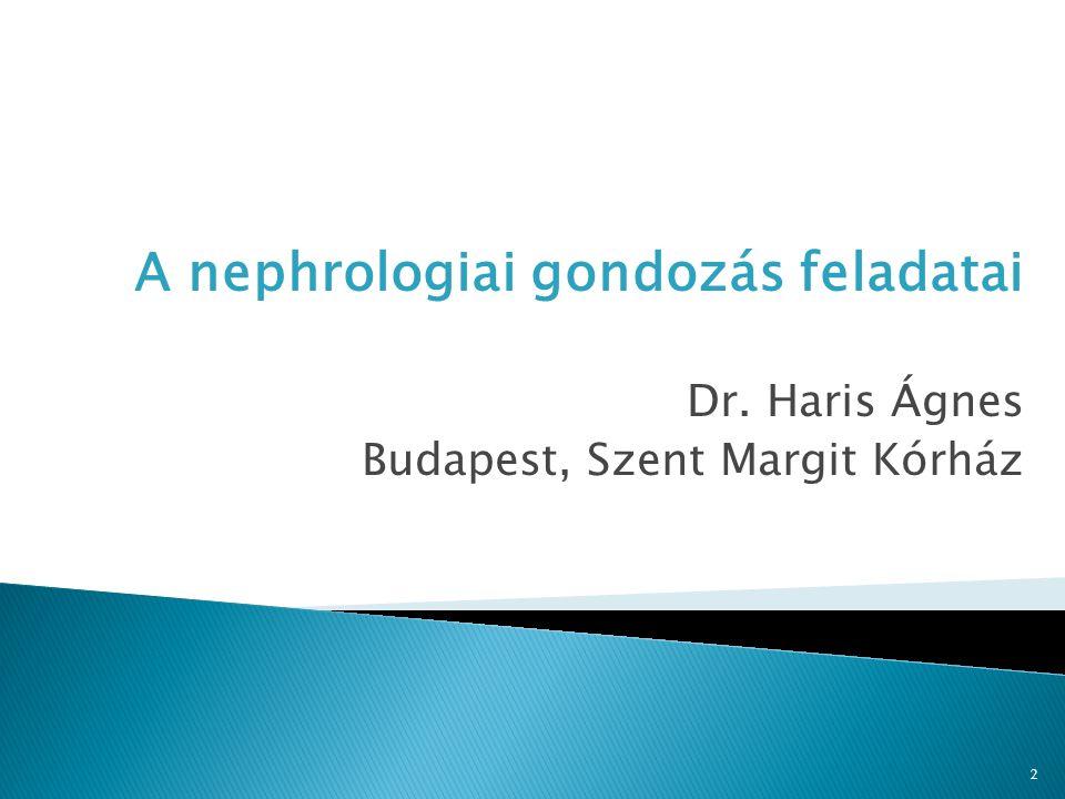 A nephrologiai gondozás feladatai