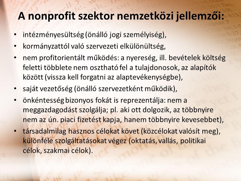 A nonprofit szektor nemzetközi jellemzői: