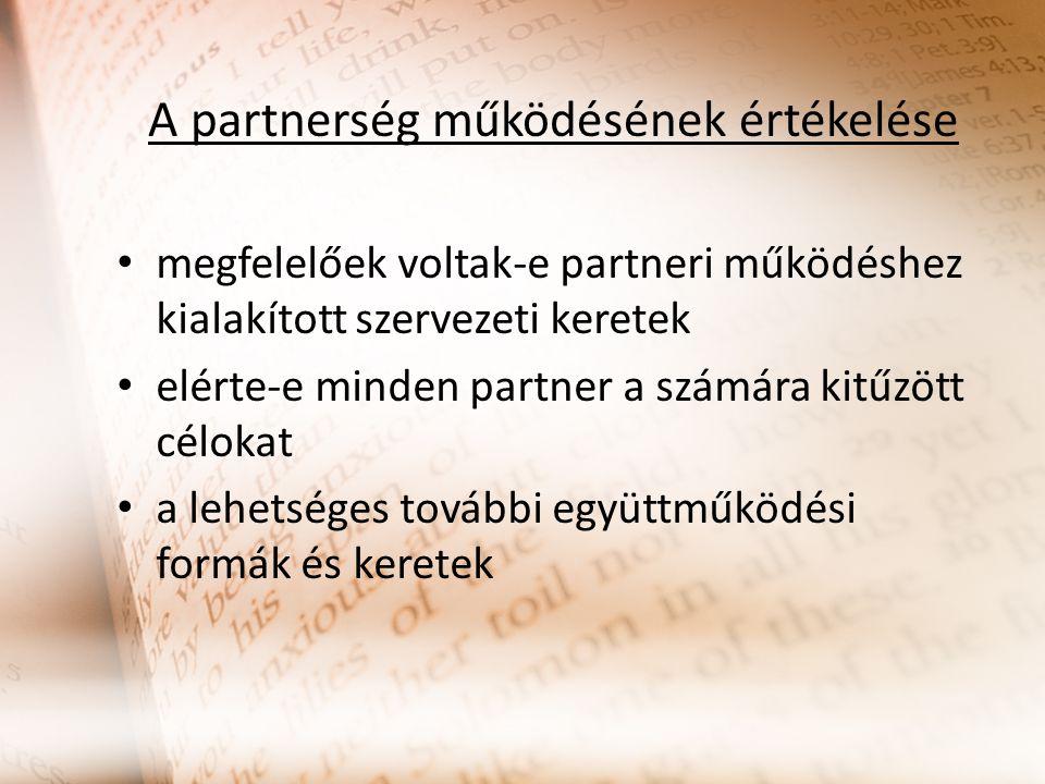 A partnerség működésének értékelése