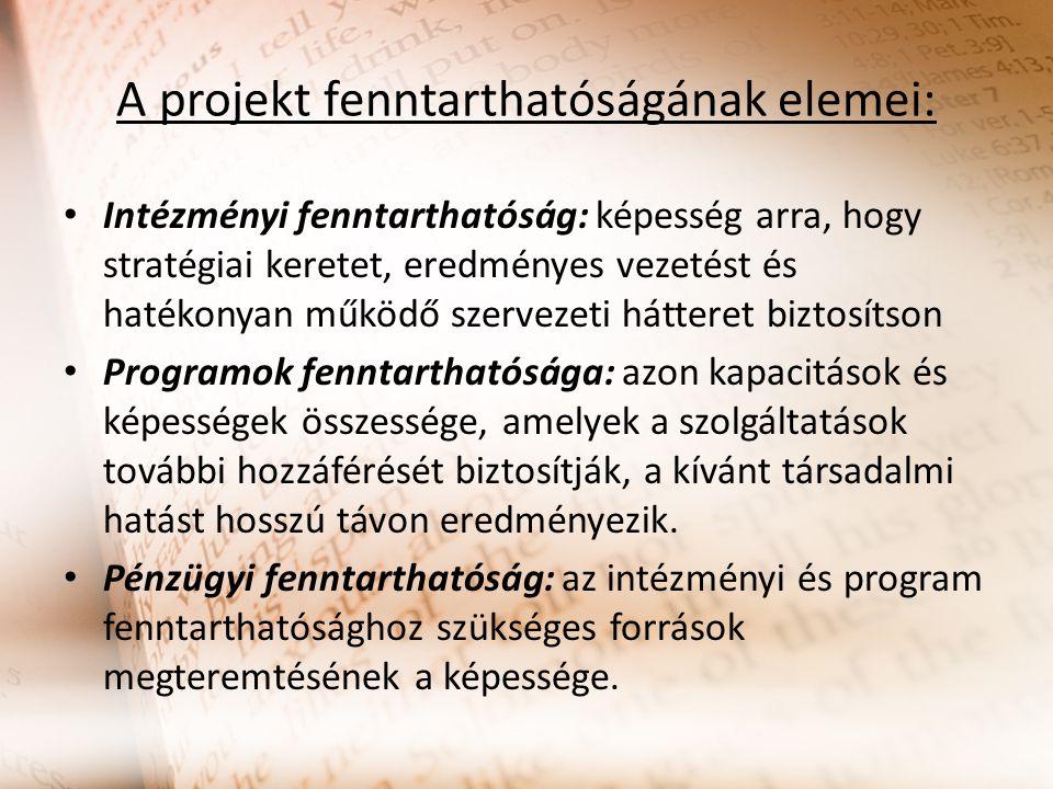 A projekt fenntarthatóságának elemei: