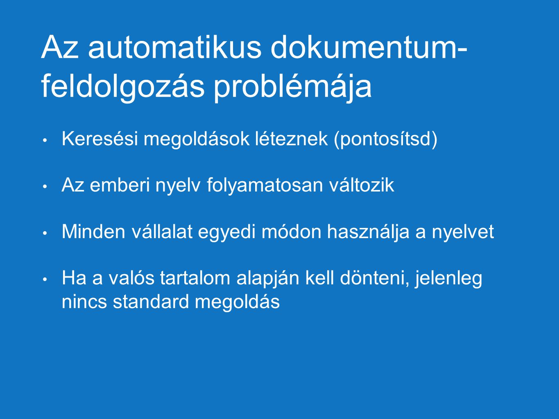 Az automatikus dokumentum- feldolgozás problémája