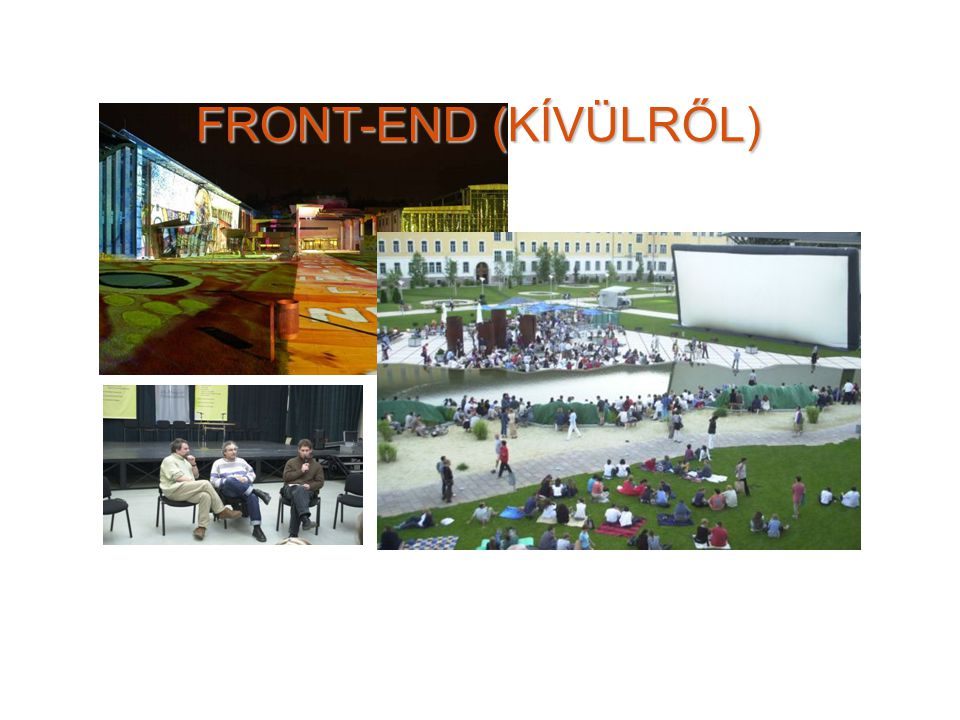 FRONT-END (KÍVÜLRŐL)