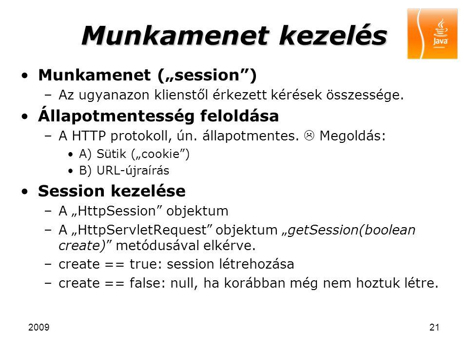 """Munkamenet kezelés Munkamenet (""""session ) Állapotmentesség feloldása"""