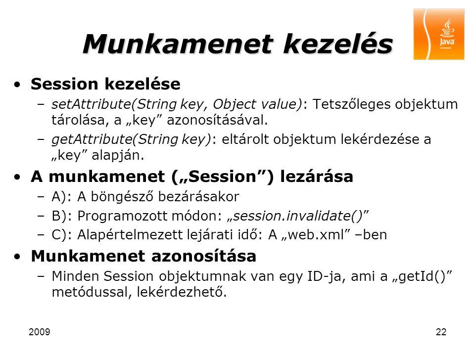 """Munkamenet kezelés Session kezelése A munkamenet (""""Session ) lezárása"""