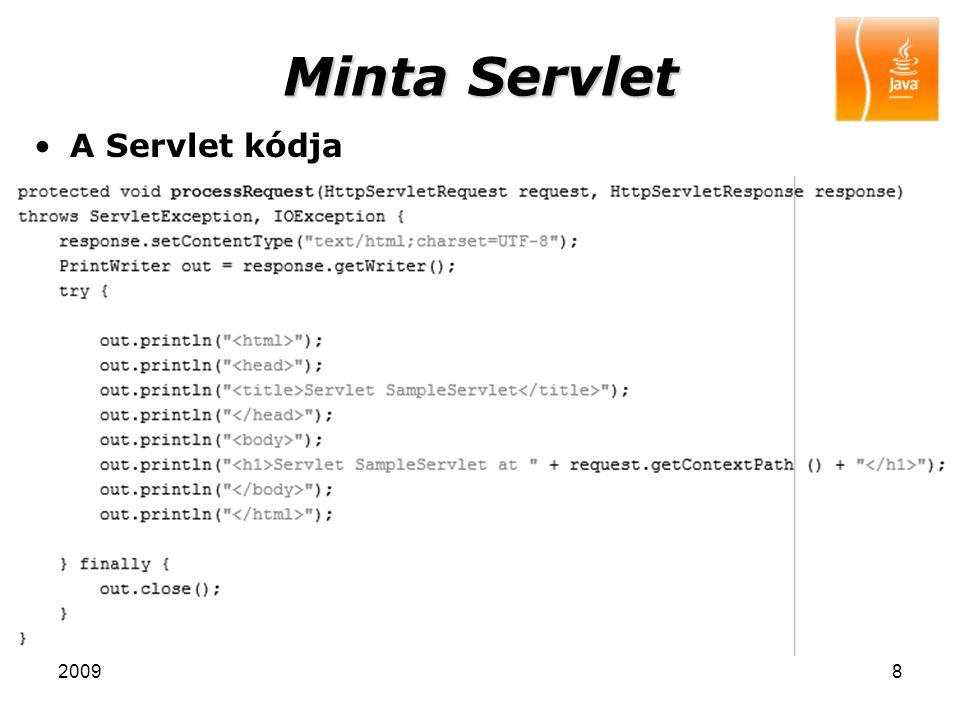 Minta Servlet A Servlet kódja 2009