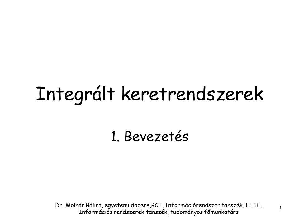 Integrált keretrendszerek