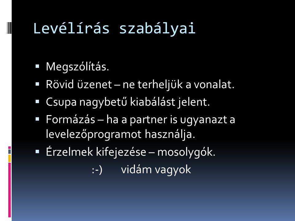 Levélírás szabályai Megszólítás.