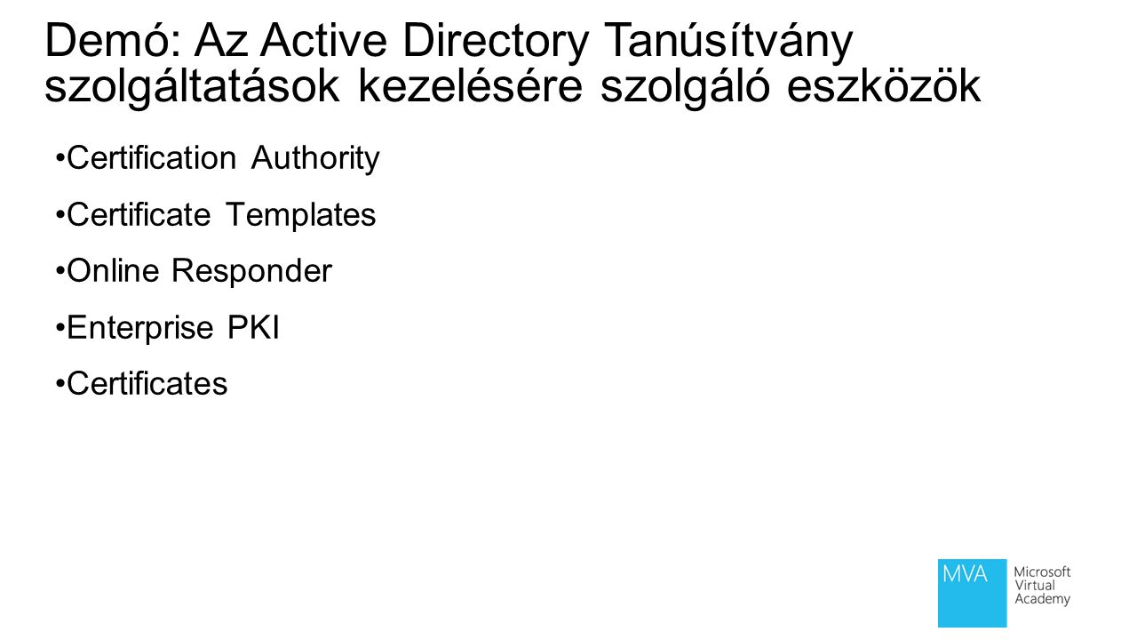 Module 4:Introduction to Active Directory® Certificate Services
