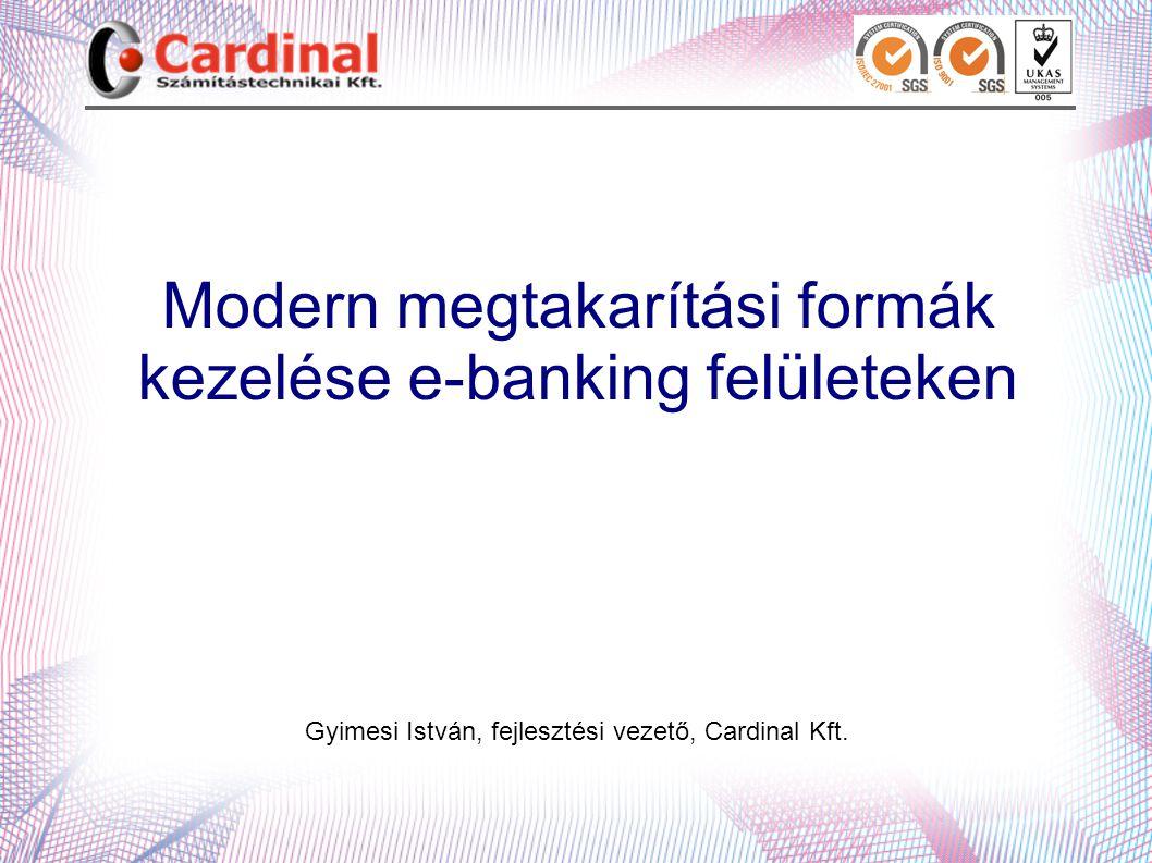 Modern megtakarítási formák kezelése e-banking felületeken