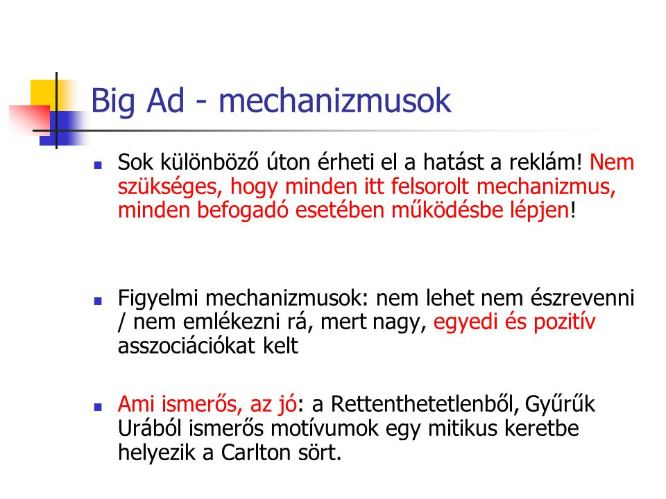 Big Ad - mechanizmusok