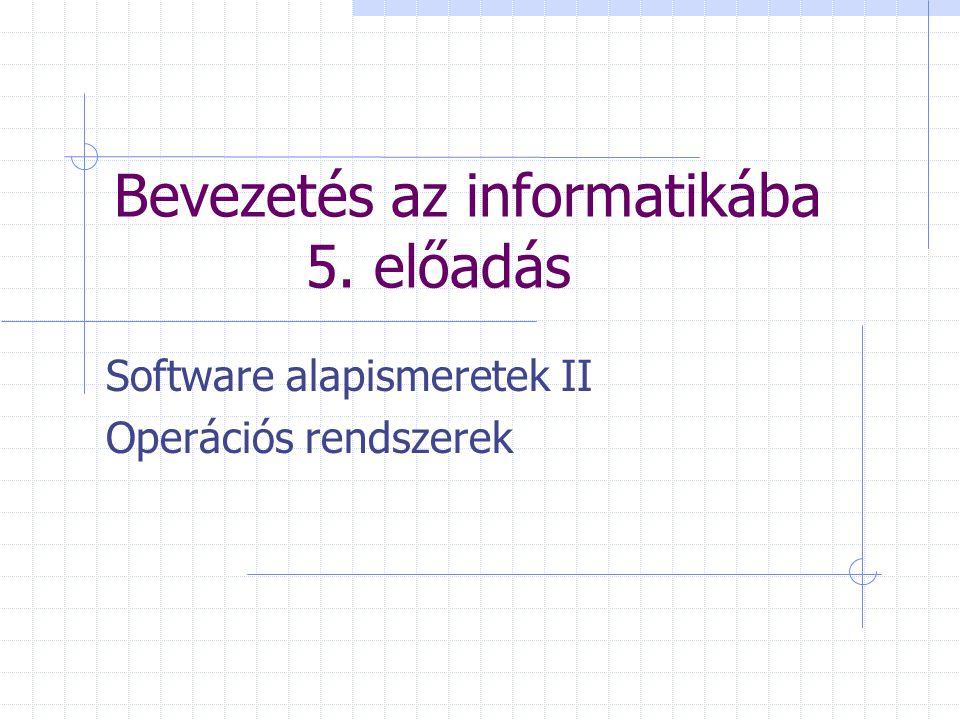 Bevezetés az informatikába 5. előadás